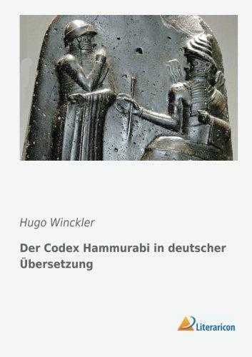 9783956971693: Der Codex Hammurabi in deutscher Übersetzung
