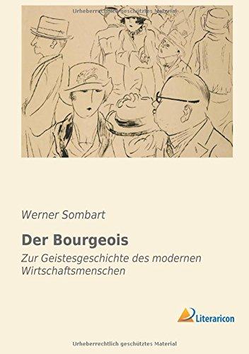 9783956972119: Der Bourgeois (German Edition)