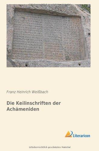 9783956972188: Die Keilinschriften der Achämeniden (German Edition)