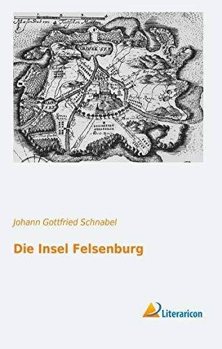 9783956972195: Die Insel Felsenburg