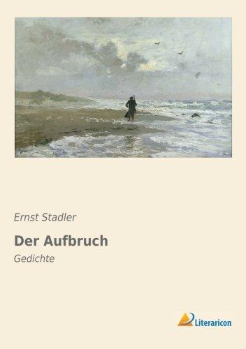 9783956972263: Der Aufbruch: Gedichte (German Edition)