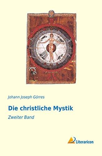 9783956973390: Die christliche Mystik: Zweiter Band: 2