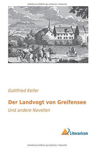 9783956974953: Der Landvogt von Greifensee: Und andere Novellen