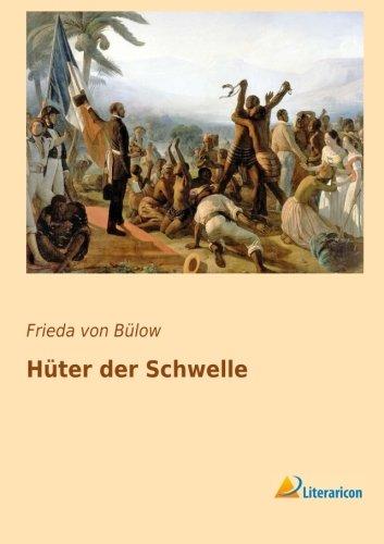 Hüter der Schwelle (Paperback): Frieda von Bülow