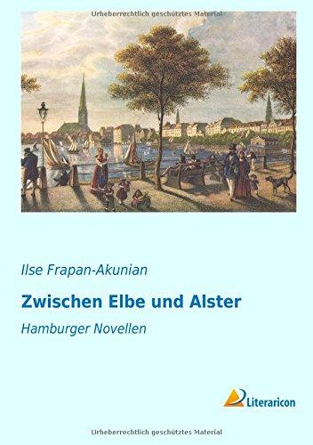 9783956975400: Zwischen Elbe und Alster: Hamburger Novellen