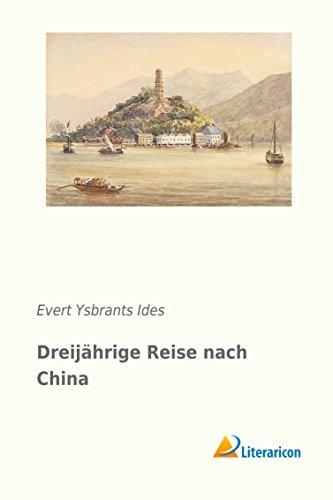 Dreijährige Reise nach China (Paperback): Evert Ysbrants Ides