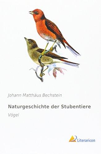 9783956979774: Naturgeschichte der Stubentiere: Vögel