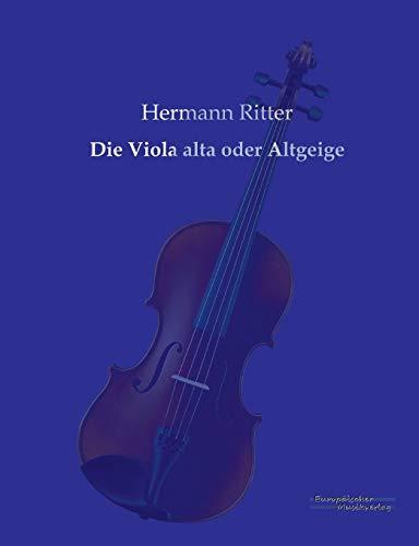 9783956980411: Die Viola Alta Oder Altgeige