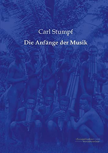 9783956980480: Die Anfaenge der Musik (German Edition)