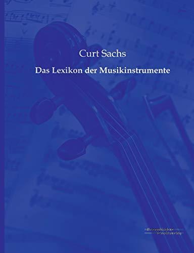 9783956980565: Das Lexikon Der Musikinstrumente