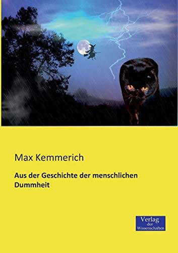 9783957000217: Aus Der Geschichte Der Menschlichen Dummheit (German Edition)