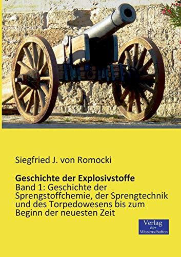 9783957000453: Geschichte Der Explosivstoffe