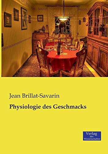 9783957000743: Physiologie Des Geschmacks (German Edition)
