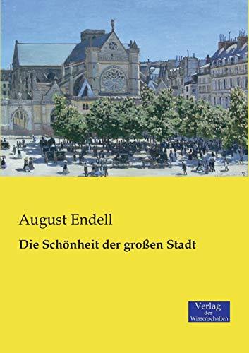 9783957000750: Die Schonheit Der Grossen Stadt (German Edition)
