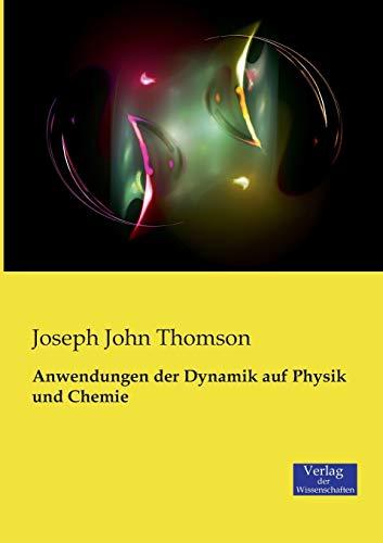 9783957000897: Anwendungen der Dynamik auf Physik und Chemie