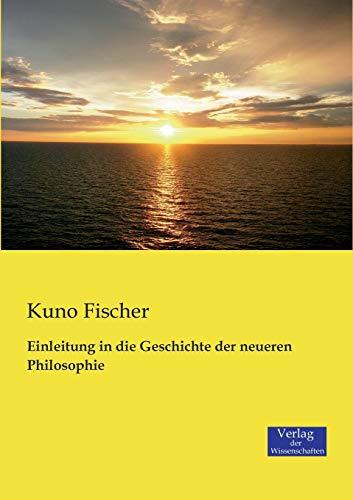 9783957001429: Einleitung in die Geschichte der neueren Philosophie (German Edition)
