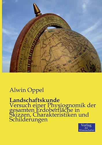 Landschaftskunde: Alwin Oppel