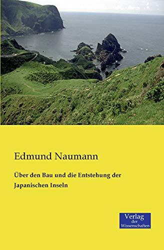 9783957002389: Über den Bau und die Entstehung der Japanischen Inseln