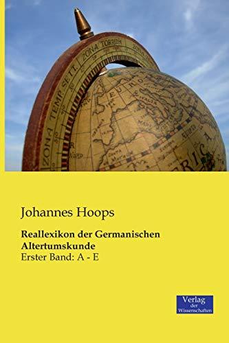Reallexikon der Germanischen Altertumskunde: Johannes Hoops