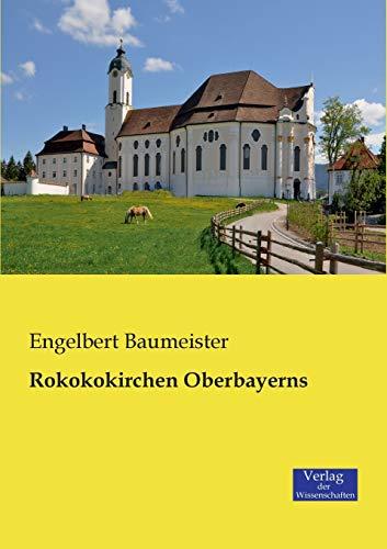 9783957002600: Rokokokirchen Oberbayerns