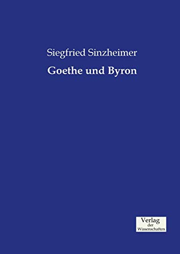 9783957003003: Goethe und Byron (German Edition)