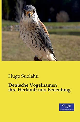 Deutsche Vogelnamen: Hugo Suolahti