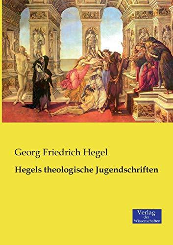 9783957003126: Hegels theologische Jugendschriften (German Edition)
