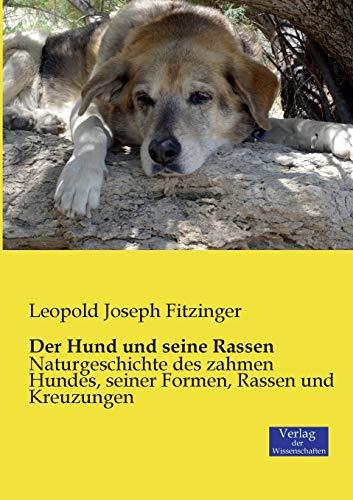 9783957003300: Der Hund und seine Rassen