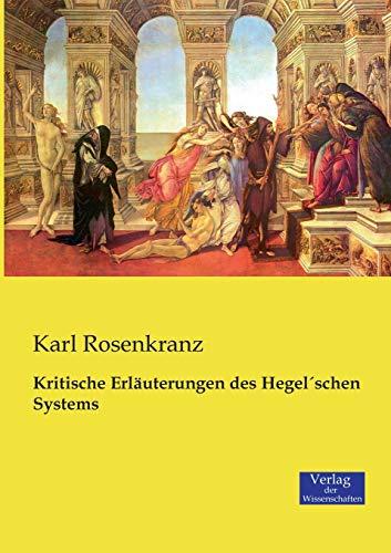 9783957003607: Kritische Erläuterungen des Hegel'schen Systems (German Edition)