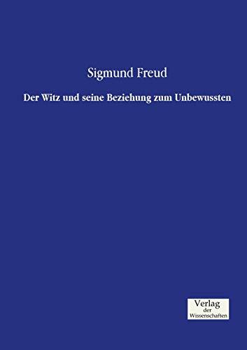9783957004116: Der Witz und seine Beziehung zum Unbewussten (German Edition)