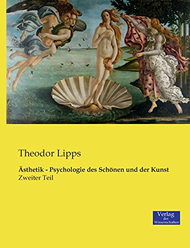 9783957004581: Ästhetik - Psychologie des Schönen und der Kunst: Zweiter Teil