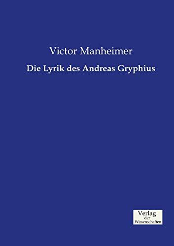 9783957004789: Die Lyrik des Andreas Gryphius (German Edition)