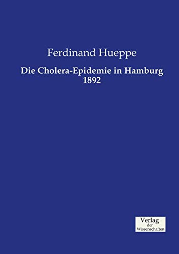 9783957005014: Die Cholera-Epidemie in Hamburg 1892