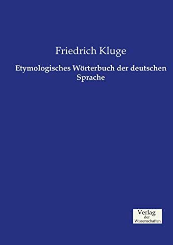 9783957005441: Etymologisches Wörterbuch der deutschen Sprache (German Edition)