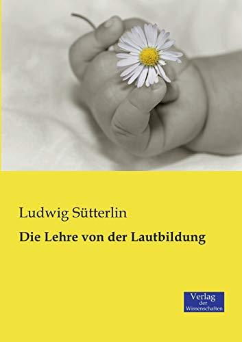 9783957005458: Die Lehre von der Lautbildung (German Edition)