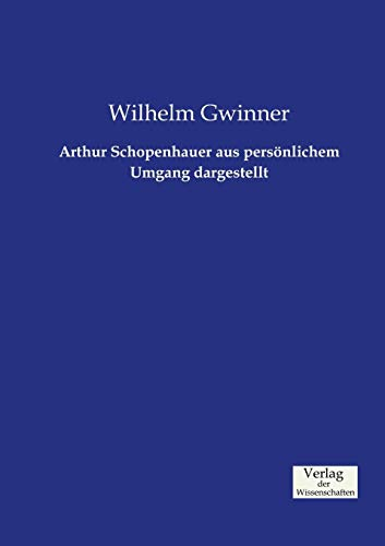 9783957005526: Arthur Schopenhauer aus persönlichem Umgang dargestellt