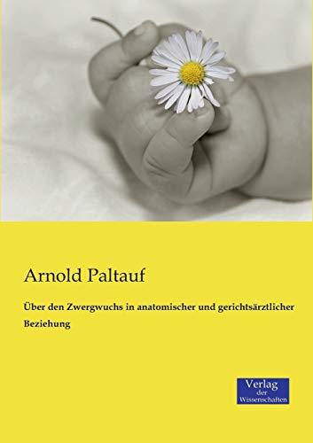 9783957005632: Über den Zwergwuchs in anatomischer und gerichtsärztlicher Beziehung