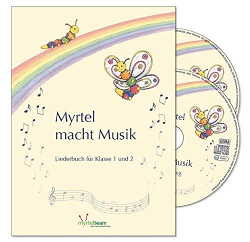 9783957091185: Myrtel macht Musik, Liederbuch und 2 Audio-CDs
