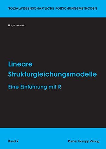 9783957100207: Lineare Strukturgleichungsmodelle: Eine Einführung mit R