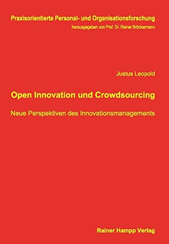 9783957100313: Open Innovation und Crowdsourcing: Neue Perspektiven des Innovationsmanagements