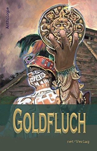 Goldfluch: Anthologie
