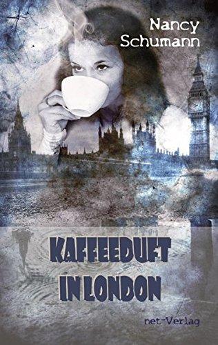 9783957201324: Kaffeeduft in London: Krimi