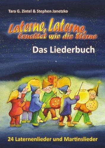9783957222084: Laterne, Laterne, leuchtet wie die Sterne - 24 Laternenlieder und Martinslieder