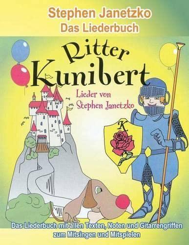 Ritter Kunibert - 20 Frohliche Kinderlieder Fur's: Janetzko, Stephen