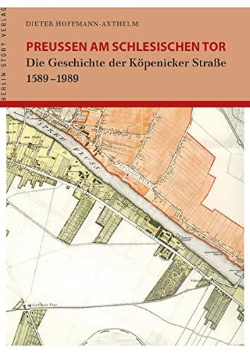 Preußen am Schlesischen Tor: Dieter Hoffmann-Axthelm