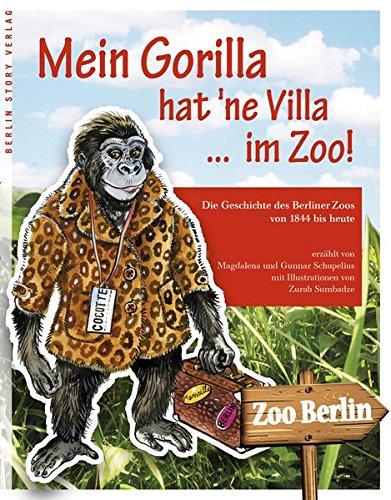 Mein Gorilla hat ne Villa . im: Magdalena Schupelius, Gunnar