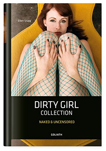 9783957300096: Dirty Girl Collection: nackt & unzensiert
