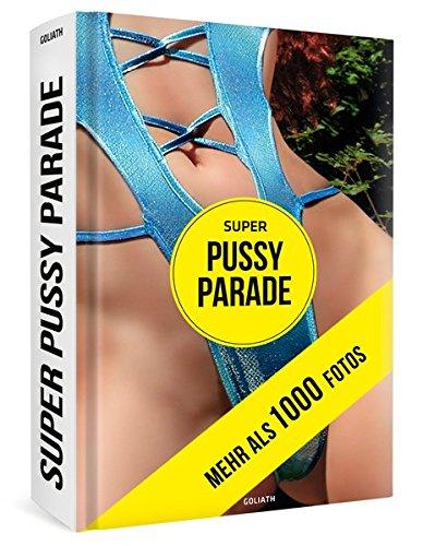 9783957300171: Super pussy parade. Ediz. illustrata