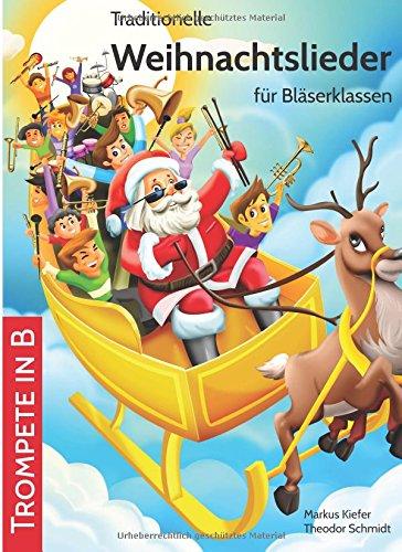 9783957310033: Traditionelle Weihnachtslieder für Bläserklassen: Trompete in B (Volume 5) (German Edition)