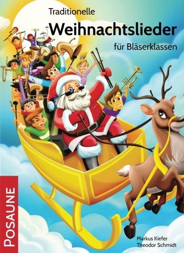 9783957310088: Traditionelle Weihnachtslieder für Bläserklassen: Posaune (Volume 10) (German Edition)